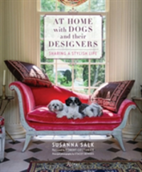 At Home with Dogs and Their Designers Sharing a Stylish Life