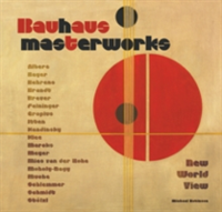 Bauhaus Masterworks New World View