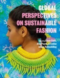 Global Perspectives on Sustainable Fashion