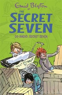 Go Ahead, Secret Seven : Book 5
