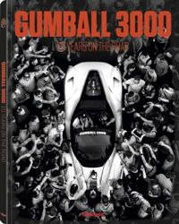 Gumball 3000 20 Years on the Road