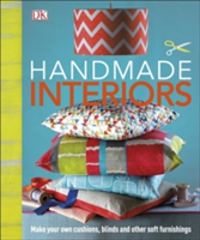 Handmade Interiors Make Your Own Cushions, Blinds and Other Soft Furnishings