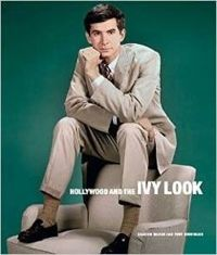 Hollywood and the Ivy Look : The Evergreen Edition