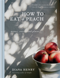 How to eat a peach Menus, stories and places
