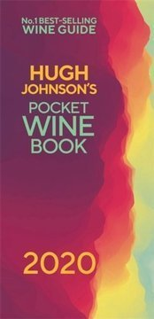 Hugh Johnson's Pocket Wine 2020 : The new edition of the no 1 best-selling wine guide