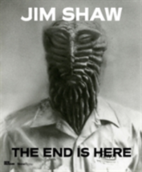 Jim Shaw The End is Here