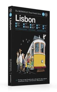 Lisbon: The Monocle Travel Guide Series