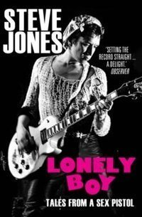 Lonely Boy Tales from a Sex Pistol