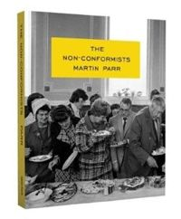 Martin Parr: The Nonconformists