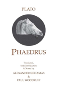 Phaedrus:  Phaedrus With a Selection of Early Greek Poems and Fragments About Love