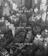 Philip Trager : New York in the 1970s