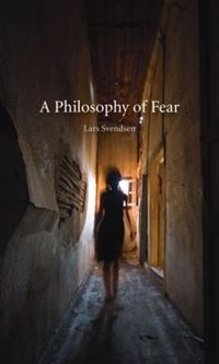 Philosophy of Fear