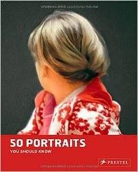 Portraits 50 Paintings You Should Know