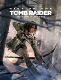 Rise of the Tomb Raider, The Official Art Book The Official Art Book