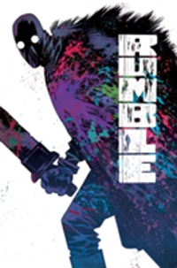 Rumble Volume 3: Immortal Coil