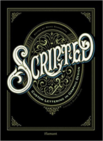 Scripted: Custom Lettering In Graphic Design