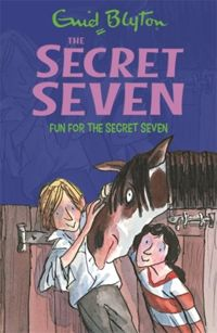 Secret Seven: Fun For The Secret Seven : Book 15