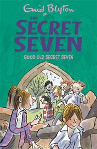Secret Seven: Good Old Secret Seven : Book 12