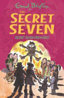 Secret Seven: Secret Seven Fireworks : Book 11