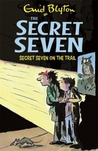 Secret Seven: Secret Seven On The Trail : Book 4