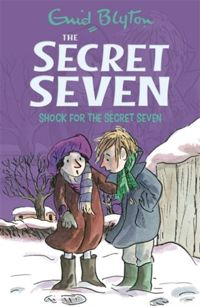 Secret Seven: Shock For The Secret Seven : Book 13