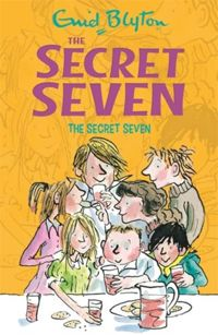 Secret Seven: The Secret Seven : Book 1