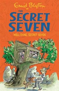 Secret Seven: Well Done, Secret Seven : Book 3