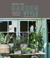 Selina Lake: Garden Style Inspirational Styling for Your Outside Space