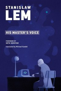 Stanislaw Lem : His Master's Voice