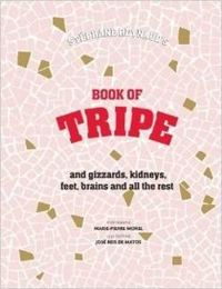 Stephane Reynaud's Book of Tripe