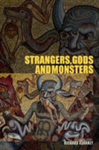 Strangers, Gods and Monsters Interpreting Otherness