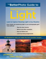 The Betterphoto Guide To Light