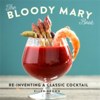 The Bloody Mary Book Re-Inventing a Classic Cocktail