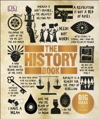 The History Book : Big Ideas Simply Explained