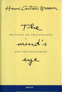 The Mind's Eye - Writings on Photography and Photographers