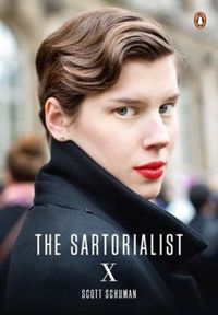 The Sartorialist: X (The Sartorialist Volume 3)