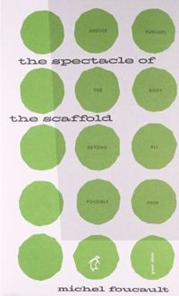 The Spectacle of the Scaffold (Penguin Great Ideas)