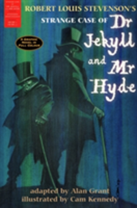 The Strange Case of Dr Jekyll and Mr Hyde A Graphic Novel in Full Colour