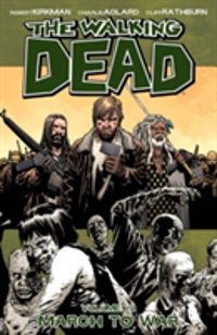 The Walking Dead Volume 19 March to War