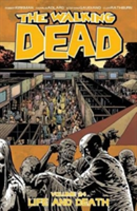 The Walking Dead Volume 24 Life and Death