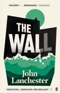 The Wall by John Lanchester