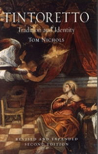 Tintoretto Tradition and Identity