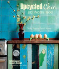 Upcycled Chic and Modern Hacks Thrifty Ways for Stylish Homes