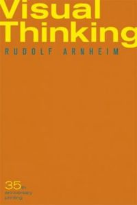 Visual Thinking:  Thirty-Fifth Anniversary Printing