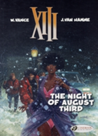 XIII:  Night of August Third