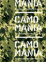 ##cancelled Camo Mania! New Disruptive Patterns in Design
