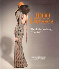 1000 Dresses – The Fashion Design Resource