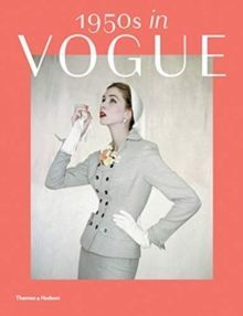 1950s in Vogue : The Jessica Daves Years 1952-1962