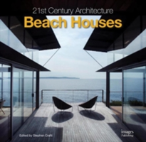 21st Century Architecture Beach Houses
