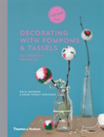 A Craft Studio Book: Pompoms and Tassels: 20 Creative Projects